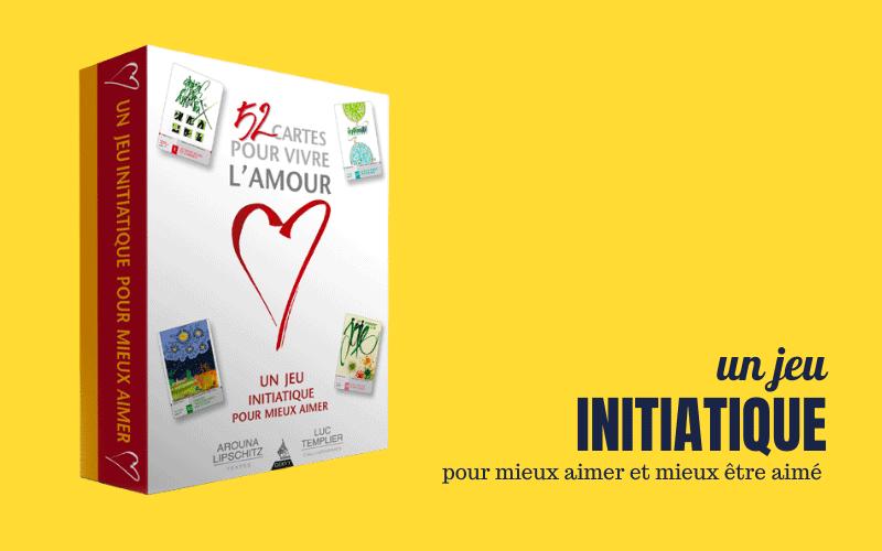 52 cartes pour vivre l'amour • jeu initiatique