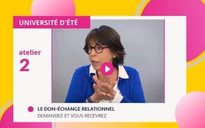 """Focus Atelier 2 • """"Le Don-Échange Relationnel"""" • 19 juin 2021"""